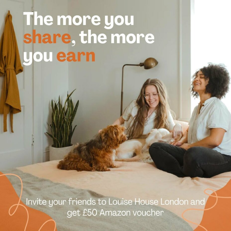 Our offer is still available You and your friend can both earn rewards🥳 It's perfect time to invite a friend to move to Louise House  🧐Qualifying students will receive a £50 Amazon e-voucher code for each friend they refer during t